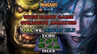 Grubby | Warcraft 3 The Frozen Throne | Orc vs. NE with Early Game Strategy Review