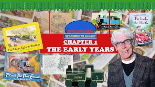 Steaming to Legacy - The Early Years (Chapter 1)