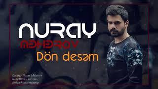 Nuray Meherov - Don Desem / 2018 (Audio)