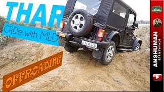 Mahindra Thar CRDe MLD: Offroad climbs April2017
