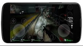 How to download Left 4 dead 2 in Android