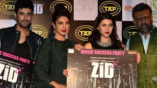 Priyanka Chopra at the Music Launch of ZID | Mannara | Karanvir | Sharib Toshi