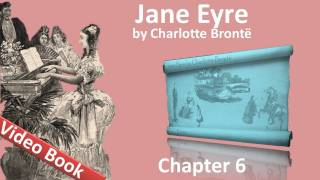 Chapter 06 - Jane Eyre by Charlotte Bronte