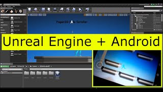 Android Game Development Process with Unreal Engine 4