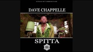 Spitta - Dave Chappelle [Official Audio]