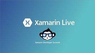 Xamarin Developer Summit - Day 1