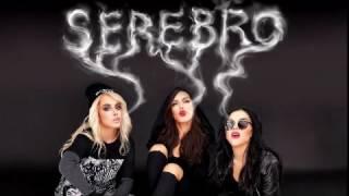 SEREBRO - Мало Тебя / Malo Tebya  [Extended Edit]