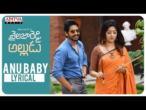 Xxx Mp4 Anu Baby Lyrical Shailaja Reddy Alludu Songs Naga Chaitanya Anu Emmanuel 3gp Sex
