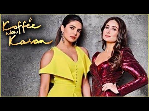 Xxx Mp4 FIRST LOOK Kareena Kapoor Amp Priyanka Chopra Koffee With Karan Season 6 3gp Sex