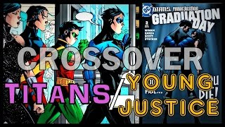 TITANS/YOUNG JUSTICE CROSSOVER (GRADUATION DAY) │ Comic History