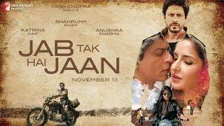 Jab Tak Hai Jaan - Trailer
