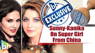 Sunny Leone | Kanika Kapoor Full Interview On Super Girl From China | Mastizaade