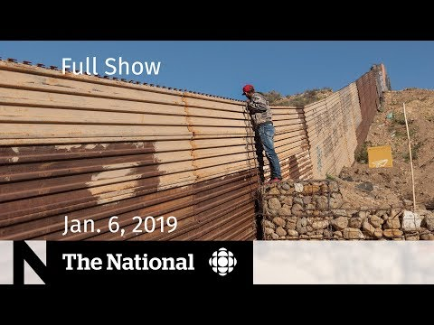 Xxx Mp4 The National For January 6 2019 — Border Wall Battle Canadian Delegation In China 3gp Sex
