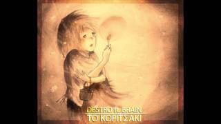 Destro - To koritsaki ft. Brain
