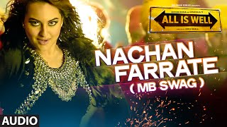 'Nachan Farrate (MB SWAG)' Full AUDIO Song   All Is Well   Meet Bros   Kanika Kapoor
