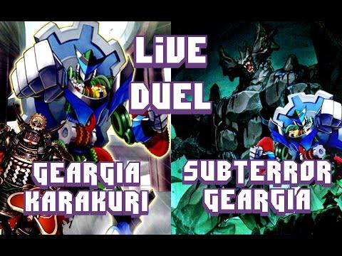 Yugioh Live Duel - GEARGIA KARAKURI vs SUBTERROR GEARGIA | September 2016 Friendly