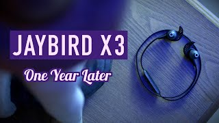 Jaybird X3 - One Year Later