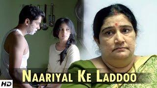 NAARIYAL KE LADDOO   Breaking The Stereotype   Must Watch Short Film
