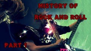 История Рок-Музыки. Часть 1:Начало