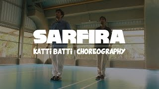 Sarfira - Katti Batti | Choreography | IIT Bombay