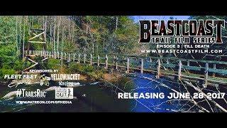 BeastCoast Episode 3 | Till Death - The Georgia Death Race