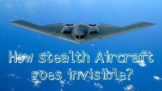 How stealth Aircraft goes invisible? (How Stealth technology works?) - Aircraft Nerds