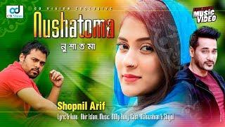 Nushatoma   Shopnil Arif   Mehjabin   Shojol   Bangla New Music Video   CD Vision