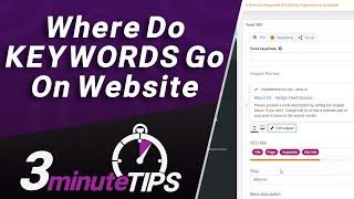 Where Do KEYWORDS Go On A Website for SEO? Is Meta Keywords Tag Dead?