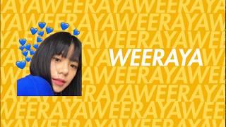 Holidayzx - Weeraya【Wee BNK48 Original Fan Song】