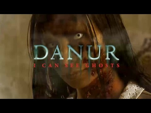 DANUR: I CAN SEE GHOSTS - Official Trailer