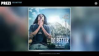 Prezi - Do Better (Audio)