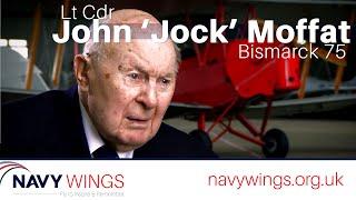 Lt Cdr John 'Jock' Moffat Bismarck 75