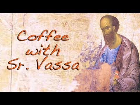 Coffee with Sister Vassa (31): St. Paul