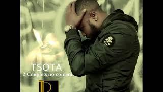 TSOTA - 02 Couplets no coment (Official audio 2014)
