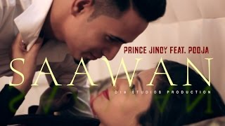 Saawan - Prince Jinoy feat. Pooja (Prod. by D18) | New Hindi Songs 2016