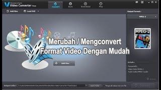Merubah format video dengan mudah