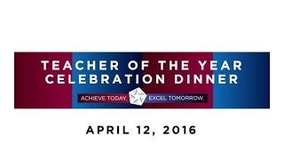 2016 Teacher of the Year Celebration Dinner
