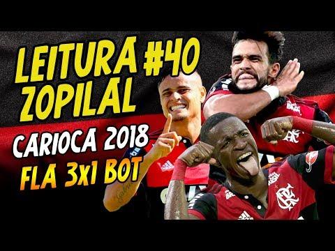 Xxx Mp4 LEITURA ZOPILAL 40 Flamengo 3 X 1 Botafogo Carioca 2018 3gp Sex