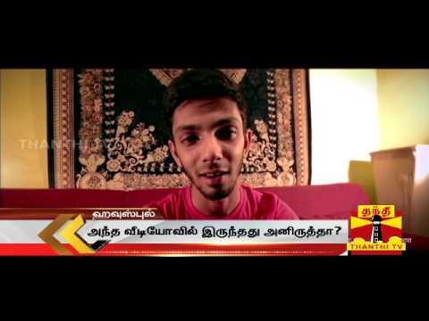 Xxx Mp4 Does Anirudh Scandal Is True Thanthi Tv VJ Mubashir 3gp Sex