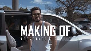 Luan Santana - Making Of Acordando o Prédio