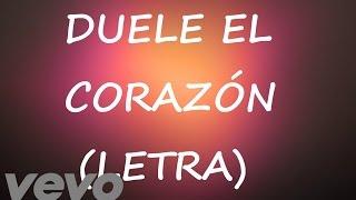 Duele el Corazón Letra (Lyrics) Enrique Iglesias