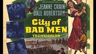 City of Bad Men Western Movie 1953