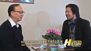 SUAB HMONG HISTORY: One on one with ChaYia Lee (Tsav Yias Lis); Reflecting 40 Years Hmong in America