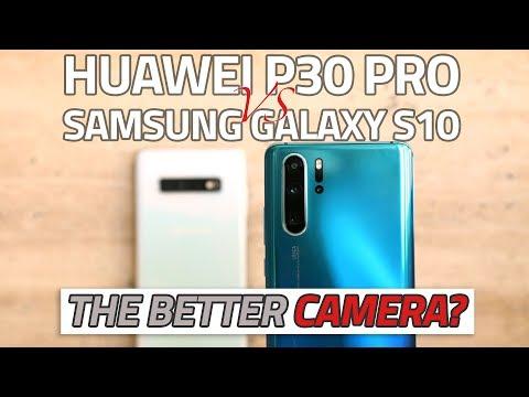 Huawei P30 Pro vs Samsung Galaxy S10 Camera Comparison