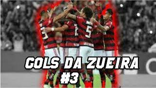 GOLS DA ZUEIRA #3