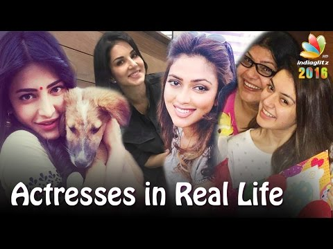 Kollywood Actresses in Real Life : 2016 Celebrities | Sunny Leone, Shruti Hassan, Hansika