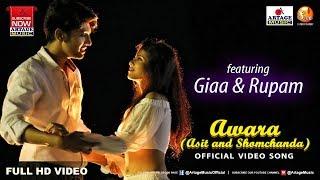 AWARA - Asit & Somchanda - ft Giaa & Rupam - Joy-Anjan - Artage Music (2017)