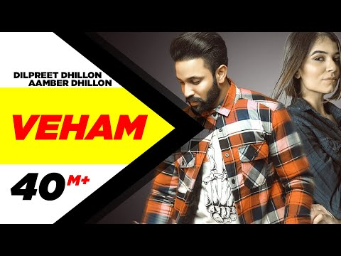 Xxx Mp4 Veham Official Video Dilpreet Dhillon Ft Aamber Dhillon Desi Crew Latest Punjabi Songs 2019 3gp Sex