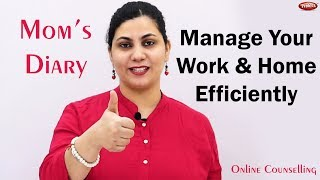 Manage your Work and Home | Mom