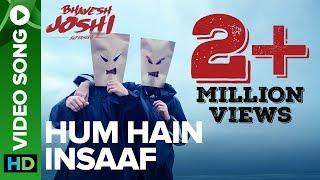 Hum+Hain+Insaaf+%7C+Video+Song+%7C+Bhavesh+Joshi+Superhero+%7C+Harshvardhan+Kapoor+%7C+Amit+Trivedi